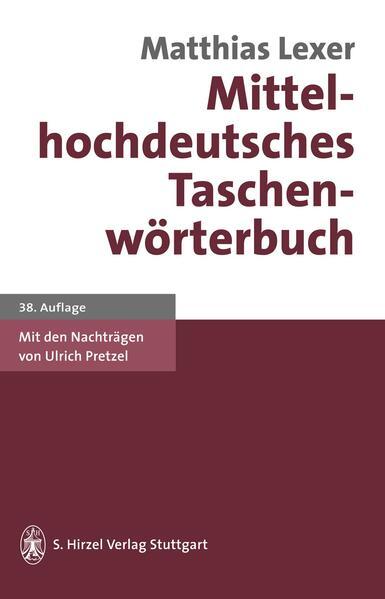 Mittelhochdeutsches Taschenwörterbuch als Buch (gebunden)