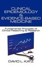 Clinical Epidemiology & Evidence-Based Medicine: Fundamental Principles of Clinical Reasoning & Research