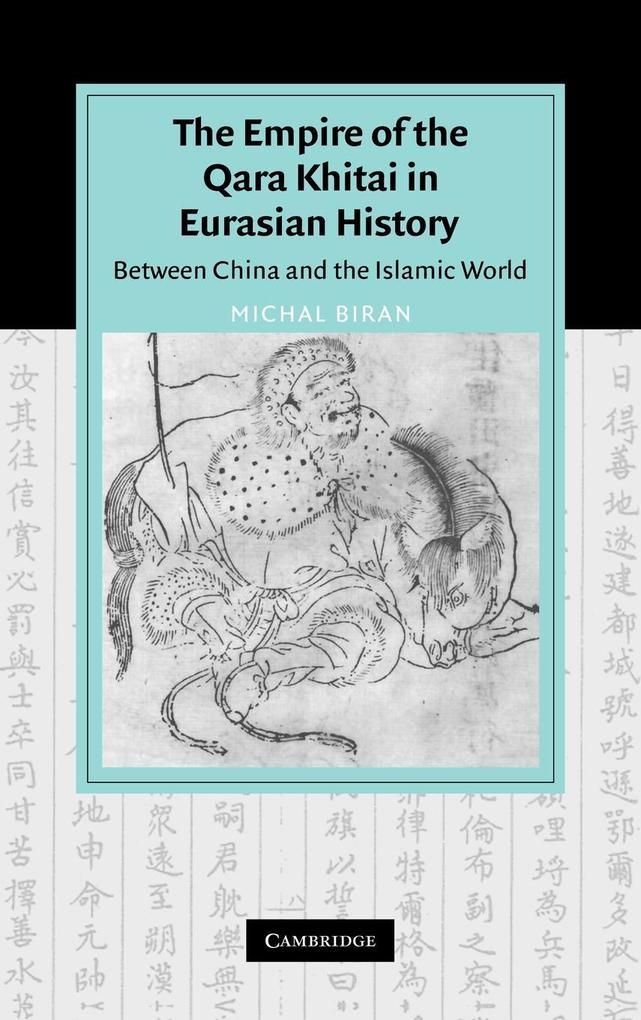 The Empire of the Qara Khitai in Eurasian History