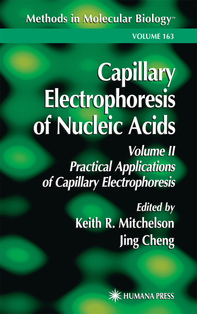 Capillary Electrophoresis of Nucleic Acids als Buch