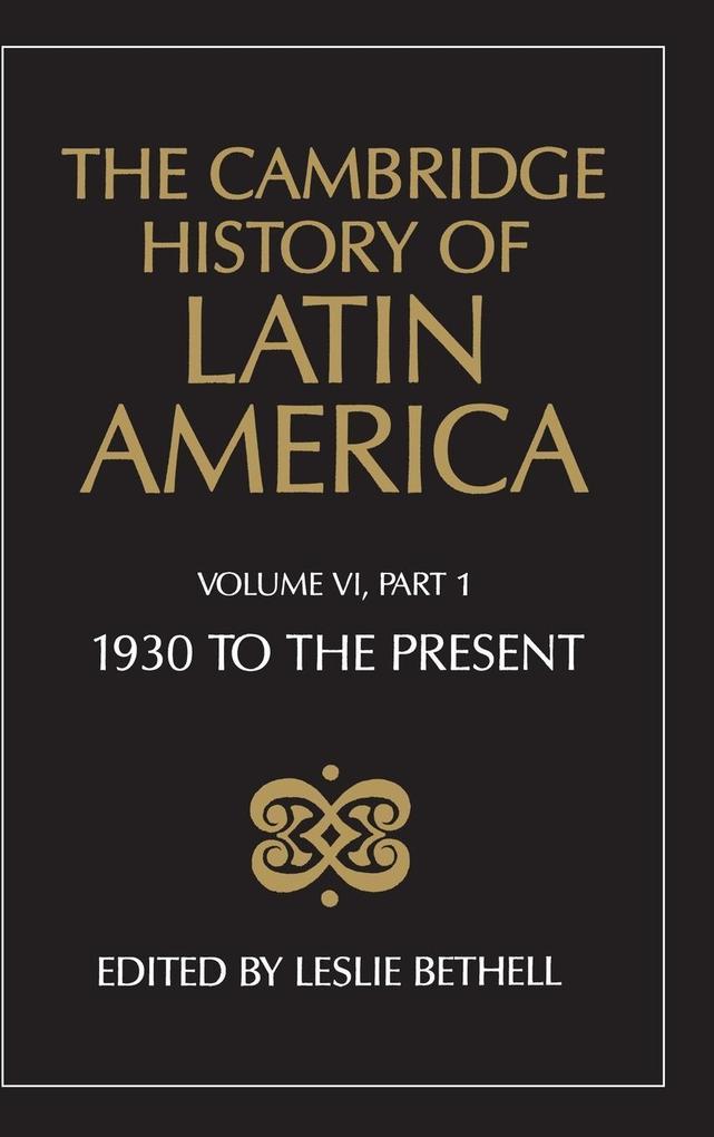 The Cambridge History of Latin America Vol 6