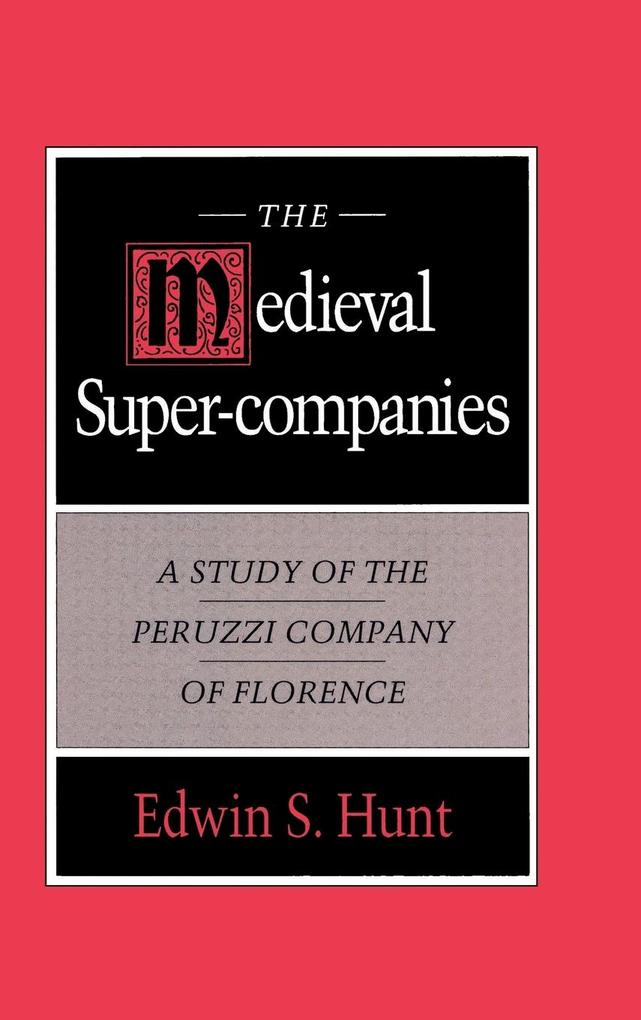 The Medieval Super-Companies