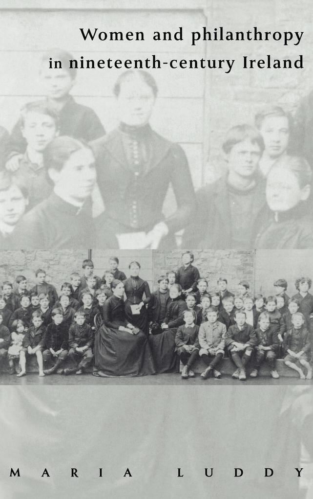 Women and Philanthropy in Nineteenth-Century Ireland