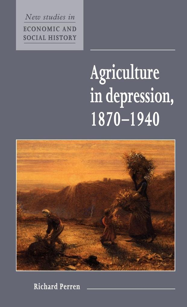 Agriculture in Depression 1870 1940