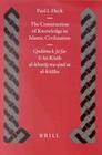 "The Construction of Knowledge in Islamic Civilization: Qud Ma B. Ja Far and His ""Kit B Al Khar J Wa-Sin at Al-Kit Ba"""
