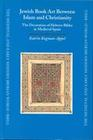 Jewish Book Art Between Islam and Christianity: The Decoration of Hebrew Bibles in Medieval Spain