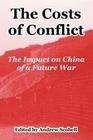 The Costs of Conflict: The Impact on China of a Future War