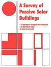 A Survey of Passive Solar Buildings