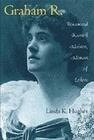 Graham R.: Rosamund Marriott Watson, Woman of Letters