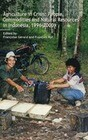 Agriculture in Crisis: People, Commodities and Natural Resources in Indonesia 1996-2001