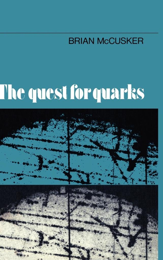 The Quest for Quarks