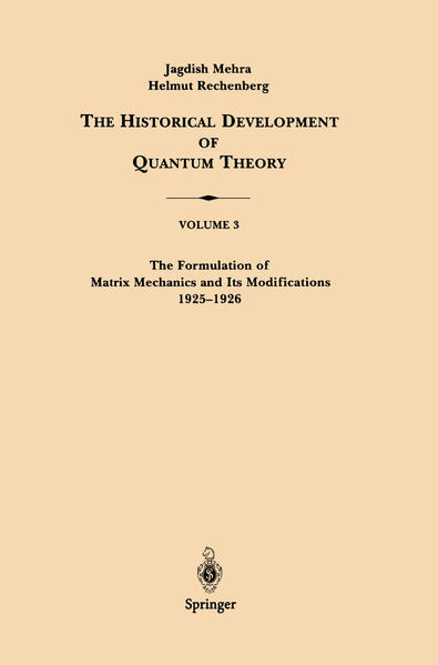 The Formulation of Matrix Mechanics and Its Modifications 1925-1926 als Buch