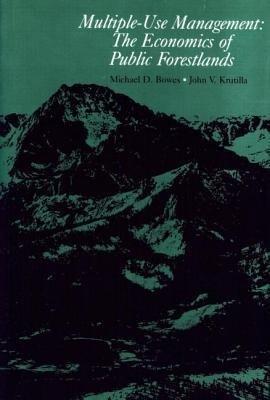 Multiple-Use Management: The Economics of Public Forestlands als Buch