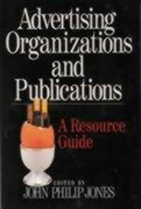 Advertising Organizations and Publications: A Resource Guide als Taschenbuch