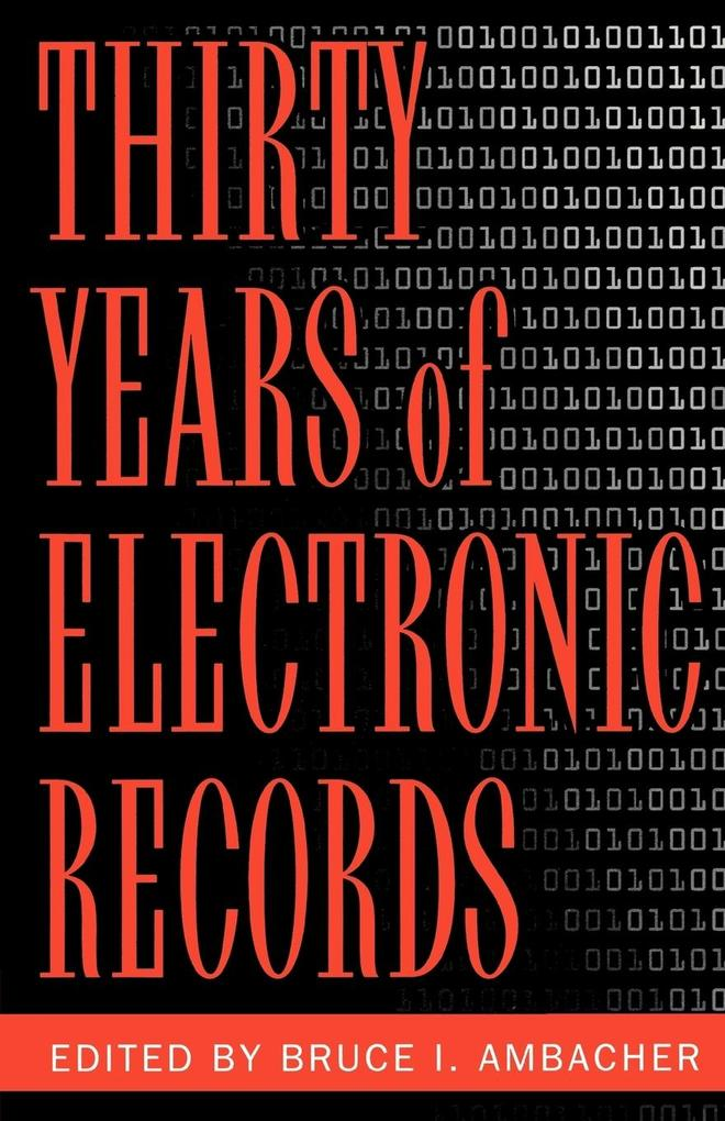 Thirty Years of Electronic Records als Taschenbuch