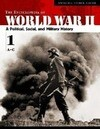 The Encyclopedia of World War II [5 Volumes]: A Political, Social, and Military History