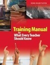 Training Manual for What Every Teacher Should Know