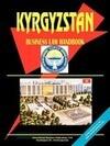 Kyrgyzstan Business Law Handbook