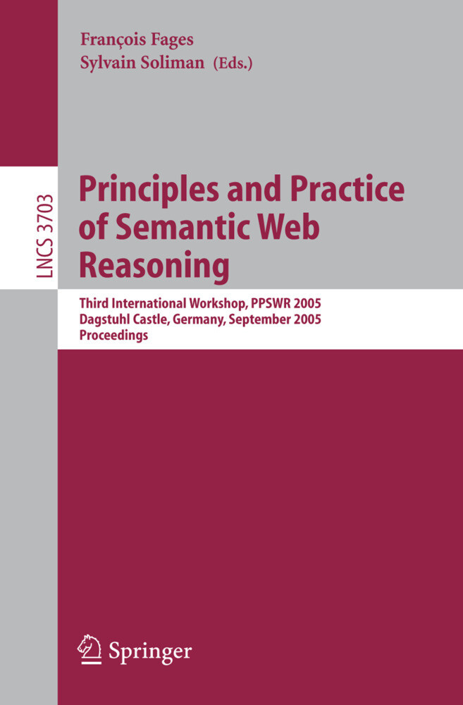 Principles and Practice of Semantic Web Reasoning als Buch