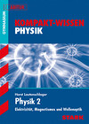 Kompakt-Wissen Abitur. Physik 2