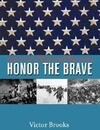 Honor the Brave: America's Wars and Warriors