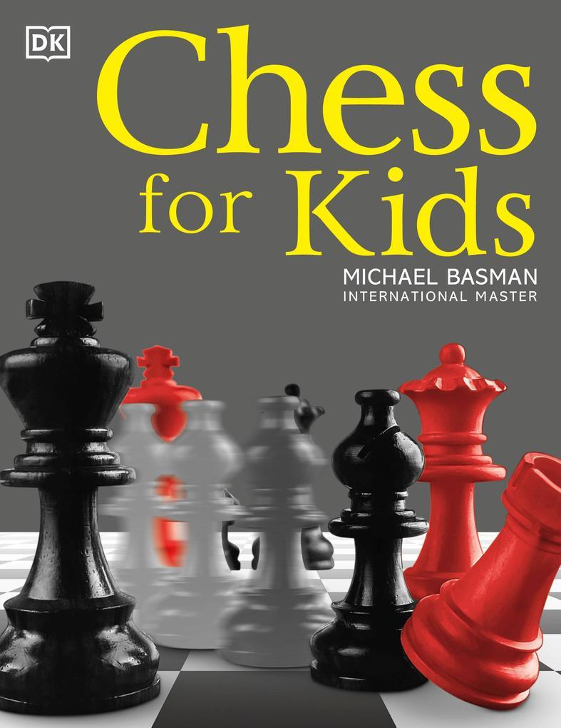 Chess for Kids als Taschenbuch von Michael Basman