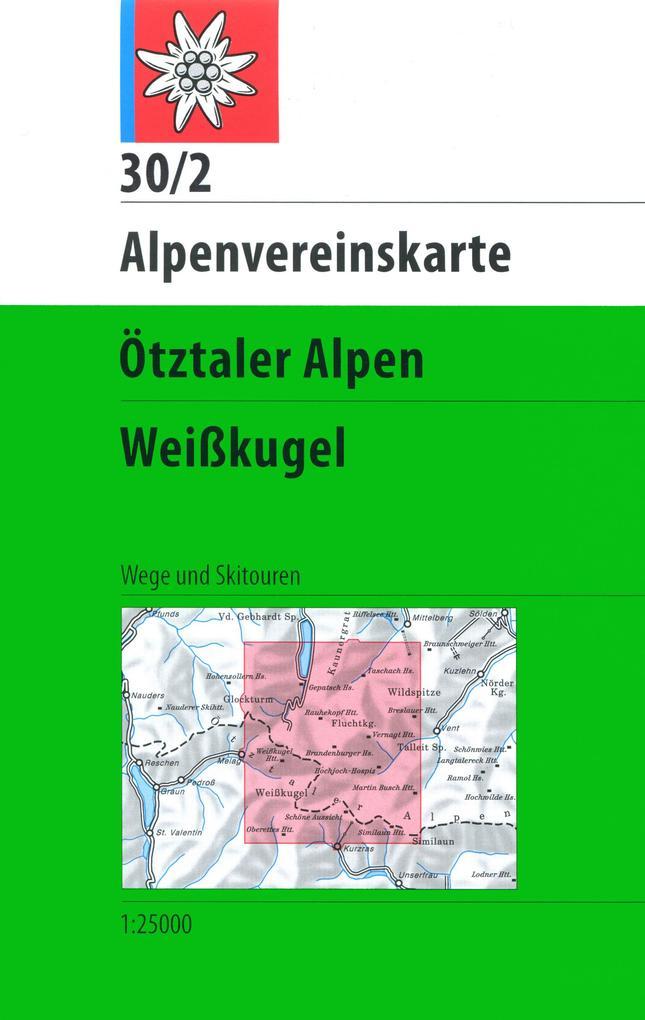 DAV Alpenvereinskarte 30/2 Ötztaler Alpen Weißkugel 1 : 25 000 Wegmarkierungen als Buch