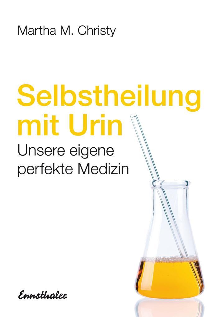 Selbstheilung mit Urin als Buch (kartoniert)