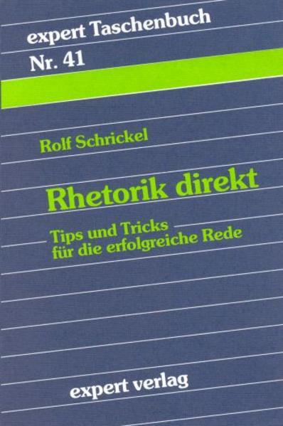 Rhetorik direkt als Taschenbuch von Rolf Schrickel