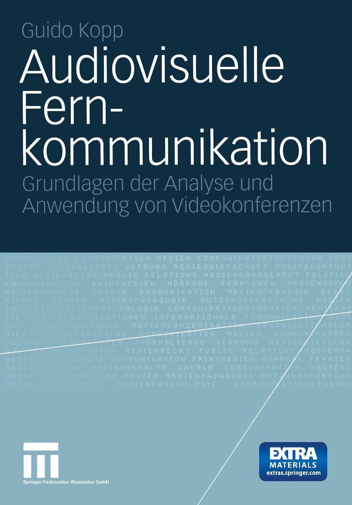 Audiovisuelle Fernkommunikation als Buch von Guido Kopp