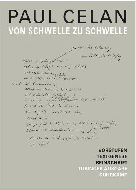 Von Schwelle zu Schwelle als Buch von Paul Celan, Paul Celan, Christiane Braun, Markus Heilmann