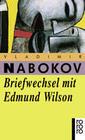 Briefwechsel mit Edmund Wilson. 1940 - 1971