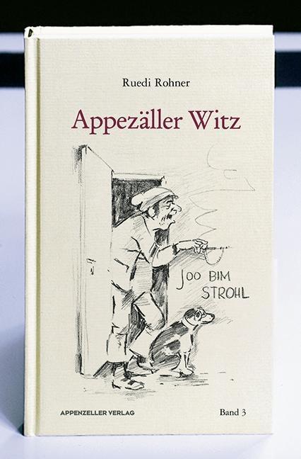 Appezäller Witz als Buch von Ruedi Rohner