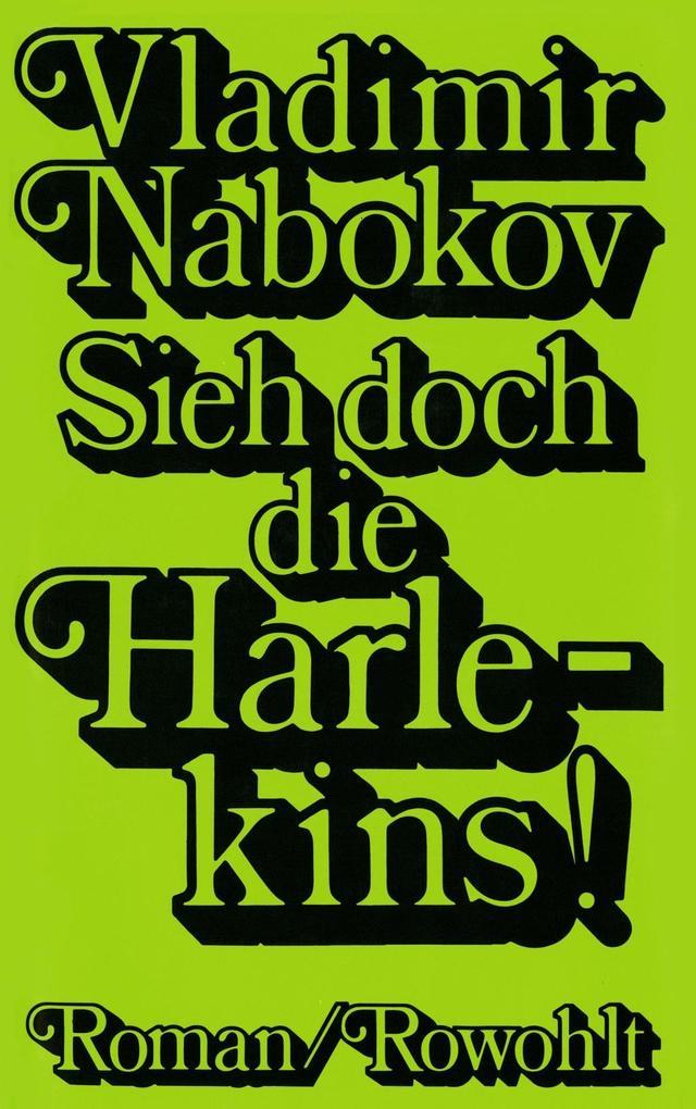 Sieh doch die Harlekins! als Buch von Vladimir Nabokov