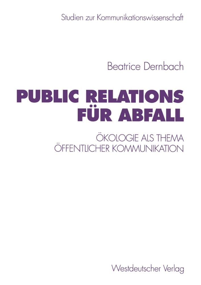 Public Relations für Abfall als Buch von Beatrice Dernbach