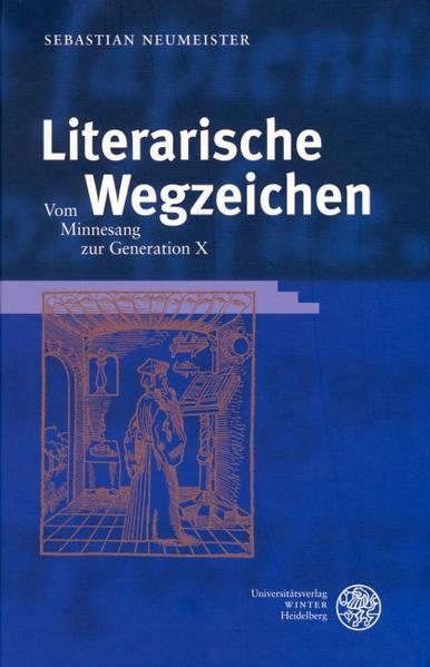 Literarische Wegzeichen als Buch
