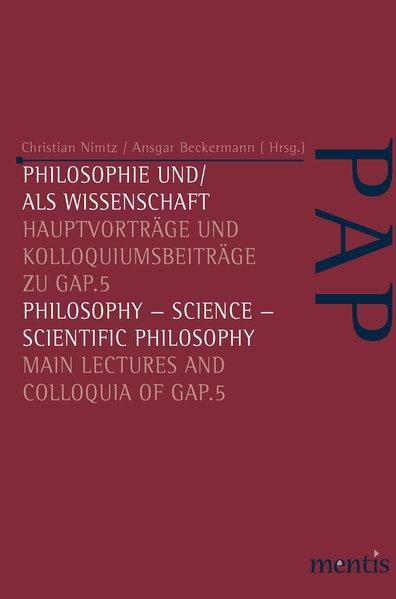 Philosophie und/als Wissenschaft / Philosophy-Science - Scientific Philosophy als Buch von