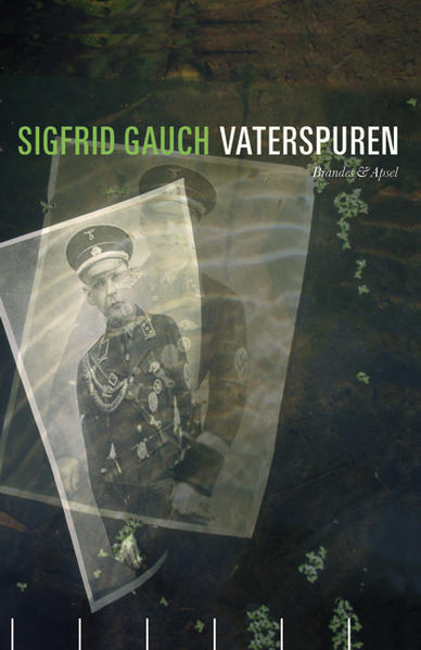 Vaterspuren als Buch von Sigfrid Gauch