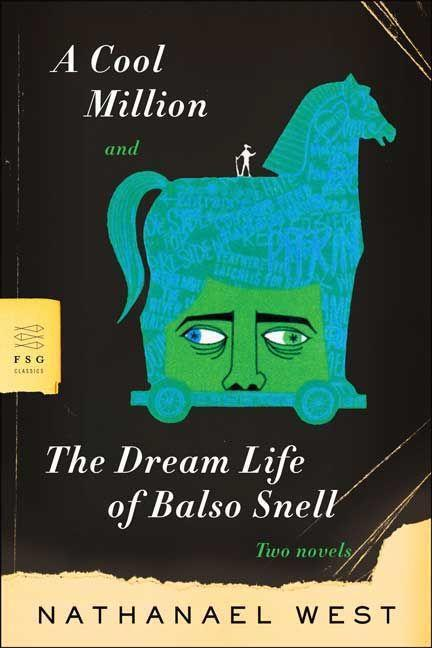 A Cool Million and the Dream Life of Balso Snell: Two Novels als Taschenbuch