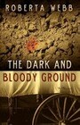 The Dark and Bloody Ground