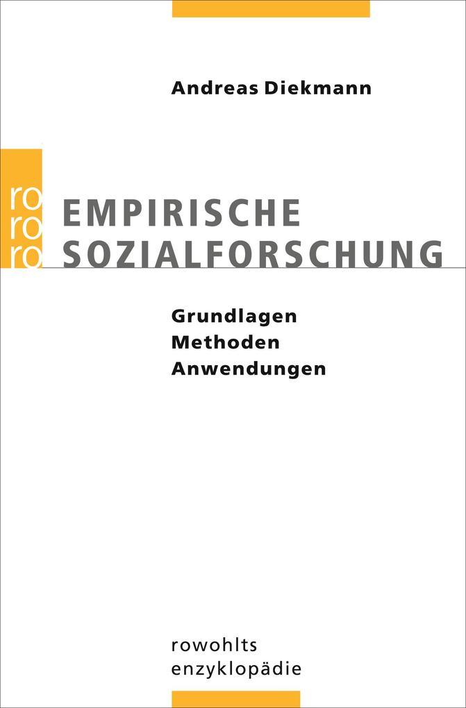 Empirische Sozialforschung als Taschenbuch von Andreas Diekmann