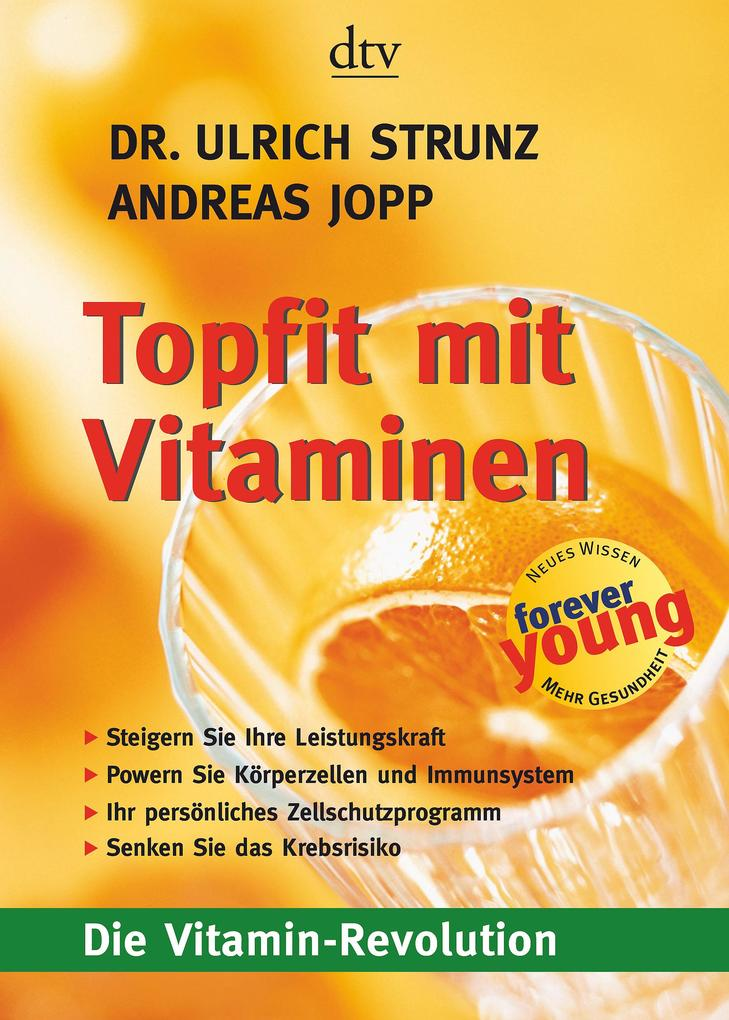 Topfit mit Vitaminen als Taschenbuch von Ulrich Strunz, Andreas Joop