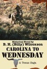 Carolina to Wednesday: A Texas Saga