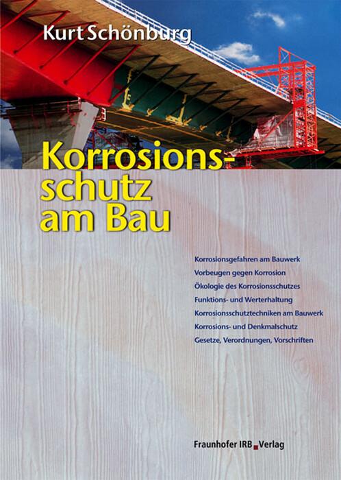 Korrosionsschutz am Bau als Buch von Kurt Schönburg