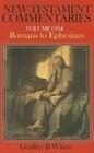 New Testament Commentary, Volume One: Romans-Ephesians