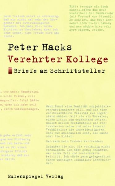 Verehrter Kollege als Buch von Peter Hacks