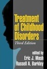 Treatment of Childhood Disorders, Third Edition