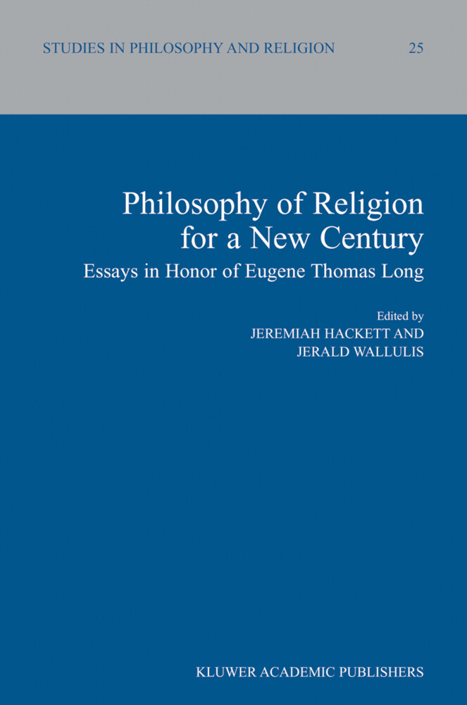 Philosophy of Religion for a New Century: Essays in Honor of Eugene Thomas Long als Buch