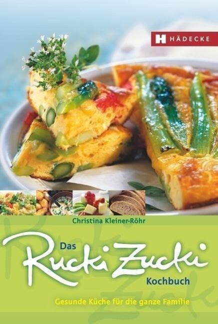 Das Rucki-Zucki-Kochbuch als Buch