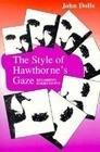 The Style of Hawthorne's Gaze